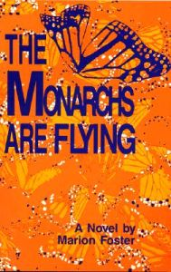 The Monarchs Are Flying