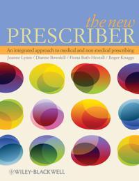 The New Prescriber: An Integrated Approach to Medical and Non-medical Presc