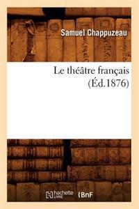 Le Th��tre Fran�ais (�d.1876)