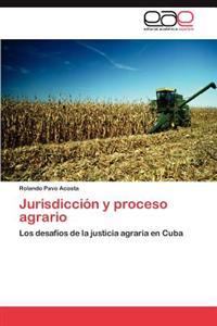 Jurisdiccion y Proceso Agrario