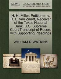 H. H. Miller, Petitioner, V. R. L. Van Zandt, Receiver of the Texas National Bank. U.S. Supreme Court Transcript of Record with Supporting Pleadings