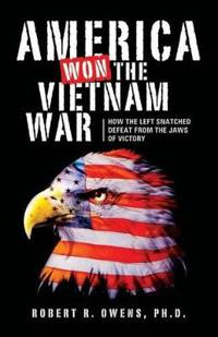 America Won the Vietnam War