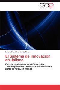 El Sistema de Innovacion En Jalisco