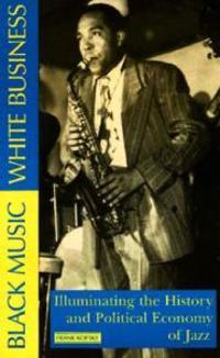 Black Music, White Business