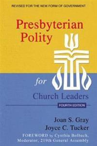 Presbyterian Polity for Church Leaders