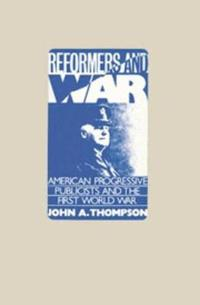 Reformers and War