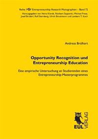 Opportunity Recognition Und Entrepreneurship Education