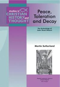 Peace, Toleration And Decay