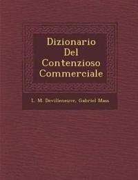 Dizionario Del Contenzioso Commerciale