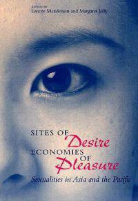 Sites of Desire Economies of Pleasure