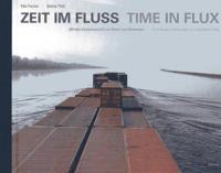 Zeit im Fluss / Time in Flux