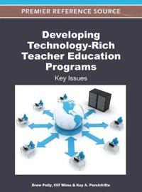 Developing Technology-Rich Teacher Education Programs