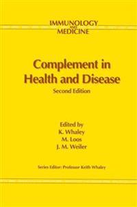 Complement in Health and Disease