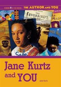 Jane Kurtz And You