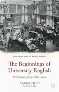 The Beginnings of University English