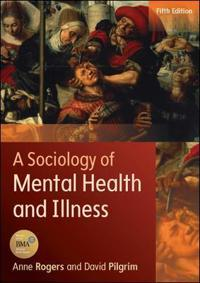 Sociology of mental health and illness