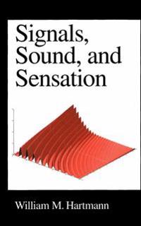 Signals, Sound, and Sensation