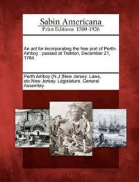 An ACT for Incorporating the Free Port of Perth-Amboy