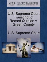 U.S. Supreme Court Transcript of Record Quinlan V. Green County