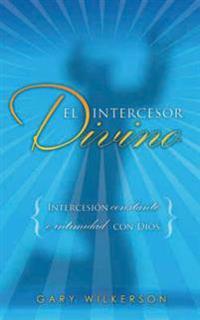 El intercesor divino/ The Divine Intercession