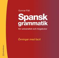 Spansk grammatik - övningsbok - Övningar med facit
