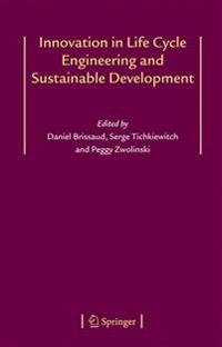 Innovation in Life Cycle Engineering and Sustainable Development