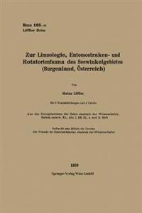 Zur Limnologie, Entomostraken- Und Rotatorienfauna Des Seewinkelgebietes (Burgenland, Osterreich)