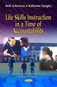 Life Skills Instruction in a Time of Accountability
