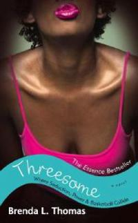 Threesome: Where Seduction, Power & Basketball Collide