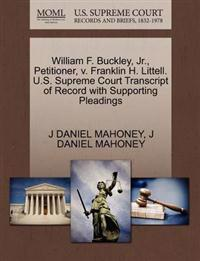 William F. Buckley, JR., Petitioner, V. Franklin H. Littell. U.S. Supreme Court Transcript of Record with Supporting Pleadings
