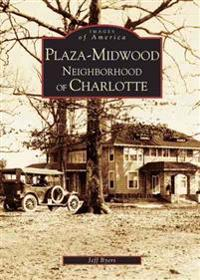 Plaza-Midwood Neighborhood of Charlotte