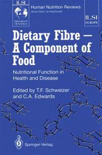 Dietary Fibre - a Component of Food