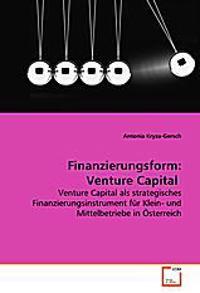 Finanzierungsform: Venture Capital