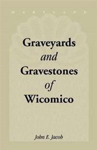 Graveyards & Gravestones of Wicomico (Maryland)