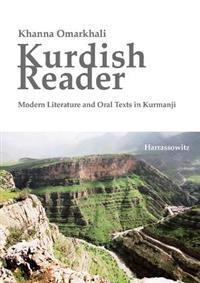 Kurdish Reader. Modern Literature and Oral Texts in Kurmanji: With Kurdish-English Glossaries and Grammatical Sketch
