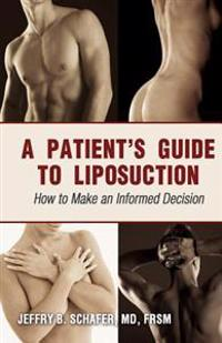 A Patient's Guide to Liposuction