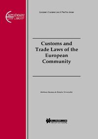 Customs and Trade Laws of the European Community
