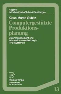 Computergestutzte Produktionsplanung