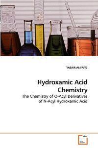 Hydroxamic Acid Chemistry