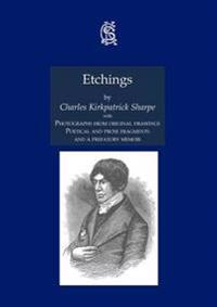 Etchings, with Photographs from Original Drawings, Poetical and Prose Fragments, and a Prefatory Memoir