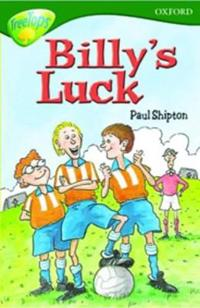 Oxford Reading Tree: Stage 12:TreeTops: More Stories A: Billy's Luck
