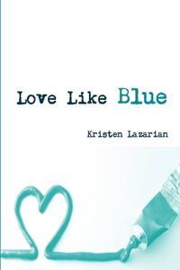 Love Like Blue