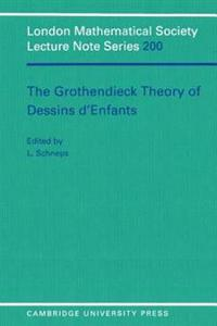 The Grothendieck Theory of Dessins D'Enfants