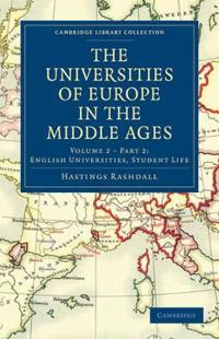 The Universities of Europe in the Middle Ages, Vol. 2, Part 2