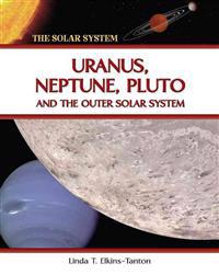 Uranus, Neptune, Pluto, and the Outer Solar System