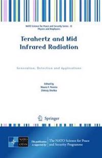 Terahertz and Mid Infrared Radiation