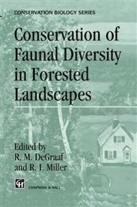 Conservation of Faunal Diversity in Forested Landscapes