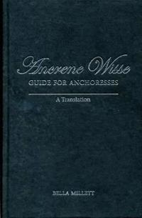 Ancrene Wisse Guide for Anchoresses