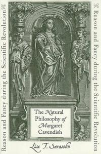 The Natural Philosophy of Margaret Cavendish