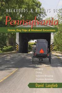 Backroads & Byways of Pennsylvania